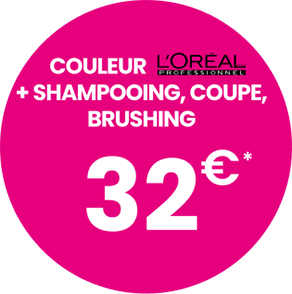 Couleur + L'Oréal + Shampoing, coupe, brushing : 32€*